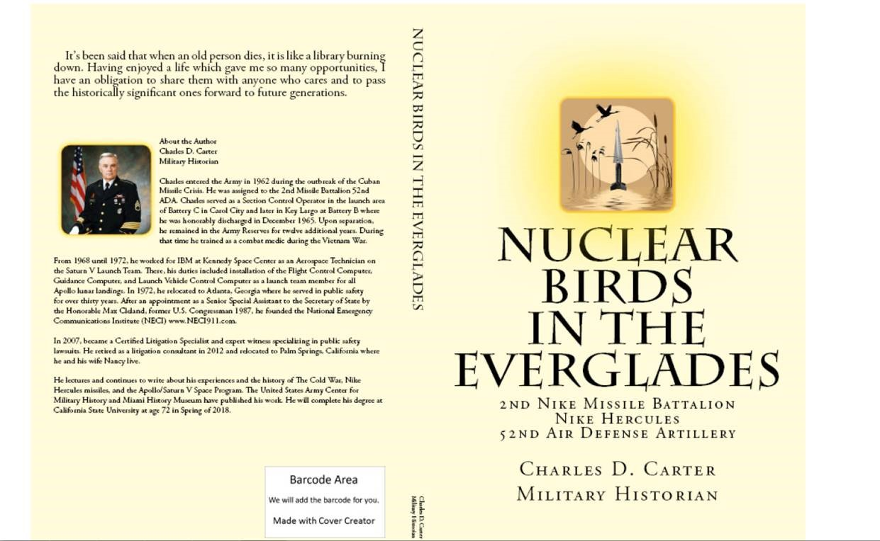 Nuclear Birds in the Everglades provides a concise narrative and  photographic history of the 2nd/52nd from 1959 through 1983. It begins with a  brief history ...